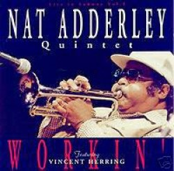 Adderley Nat- Workin