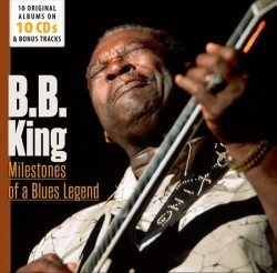 King BB-(10CDS) Milestones Of A Blues Legend