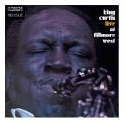 King Curtis- Live At Fillmore West  (DELUXE EDITION)