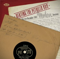 Beating The PETRILLO Ban-(2CDS) The Late 1947 MODERN Sessions