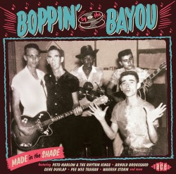 Boppin By The Bayou- Made In The Shade