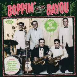 Boppin By The Bayou- Rock Me Mama