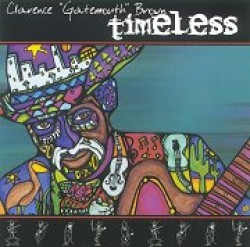 Brown Gatemouth- Timeless