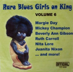 RARE BLUES GIRLS ON KING-  Volume 6
