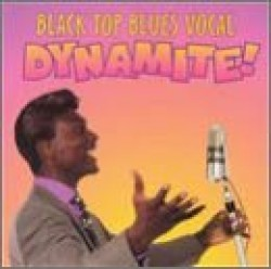 Black Top Blues Vocal Dynamite- BLACKTOP Label (USED)