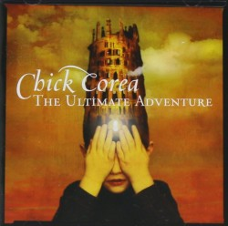 Corea Chick- The Ultimate Adventure