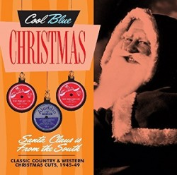 Cool BLUE Christmas- Santa Claus Is From the South