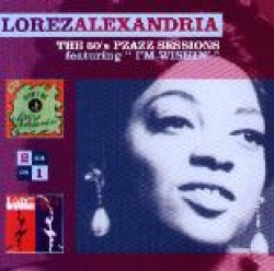Alexandria Lorez- The 60's Pzazz Sessions
