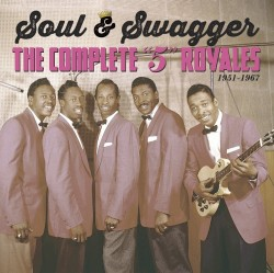 Five Royales- (5CDS) Soul & Swagger