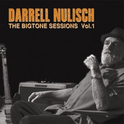 Nulisch Darrell- The BIGTONE Sessions