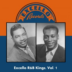 EXCELLO R&B Kings- Volume 1
