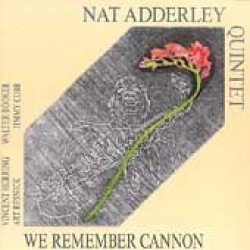 Adderley Nat- We Remember Cannon