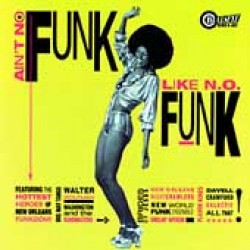 Aint No Funk Like New Orleans Funk (USED)