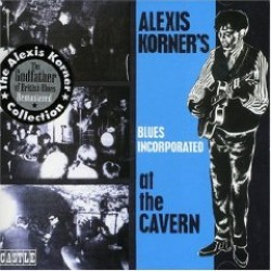Korner Alexis Blues Incorporated- At The Cavern