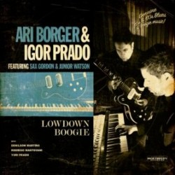 Borger Ari / Igor Prado- Lowdown Boogie