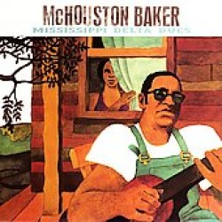 Baker McHouston- Mississippi Delta Dues (USED)
