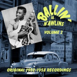 Ballin In N'Awlins- 1952-1958 New Orleans Rarities VOL 2