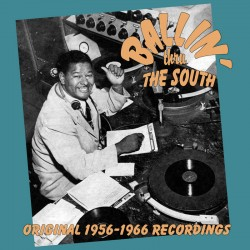 Ballin Thru The South- 1956-1966 Recordings