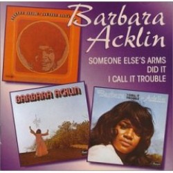 Acklin Barbara- Someone Else's Arms- I Call It Trouble (3 on1)