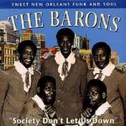 Barons- (VINYL) Society Dont Let Us Down