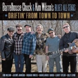 Barrelhouse Chuck/ Kim Wilson's Blues All Stars- Driftin From To