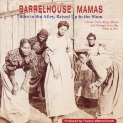 Barrelhouse Mamas-(USED327) Born In The Alley