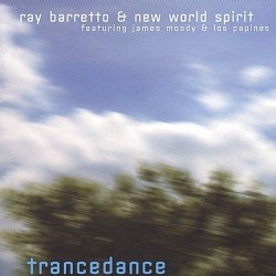 Barretto Ray & New World Spirit- Trancendance