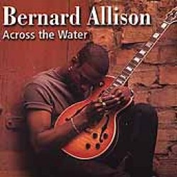 Allison Bernard- Across The Water (USED)