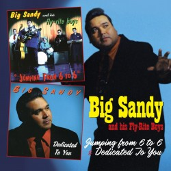 Big Sandy & Hiss Fly Right Boys-(2CDS) Dedicated To You Jumpin F