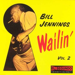 Jennings Bill- Wailin Vol. 2