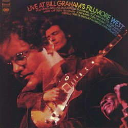 Bloomfield Mike- Live At Bill Graham's Fillmore West
