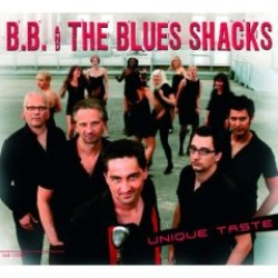 BB & The Blues Shacks- Unique Taste
