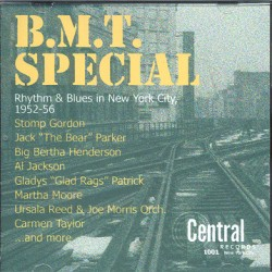 B.M.T. Special (Rhythm & Blues In New York City 1952-56