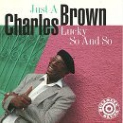 Brown Charles- Just A Lucky So And So