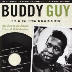 Guy Buddy- This Is the Beginning (ARTISTIC /USA Sessions 58-63)