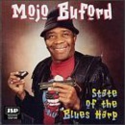 Buford Mojo<br>State Of The Blues Harp