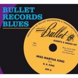 Bullet Records Blues-  Always A Smash Hit!!