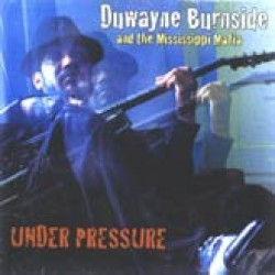 Burnside Duwayne- Under Pressure