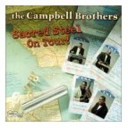 Campbell Bros-Sacred Steel On Tour