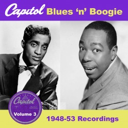CAPITOL Blues & Boogie Vol 3- 1948-53 recordings