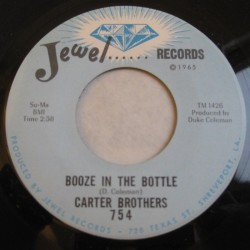 Carter Brothers-(45RPM) Booze In The Bottle/ Southern Country Bo