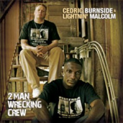 Burnside Cedric- Lightnin Malcolm- 2 Man Wrecking Crew