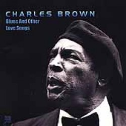 Brown Charles- Blues & Other Love Songs