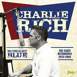 Rich Charlie- Midnight Blue- Early Recordings 1958-60