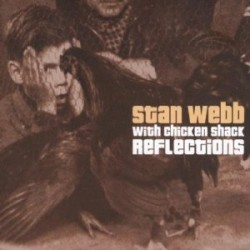 Chicken Shack/ Stan Webb-(2CDS) Reflections & Plucking Good