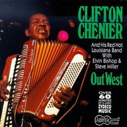Chenier Clifton- Out West