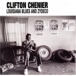 Chenier Clifton- Louisiana Blues & Zydeco