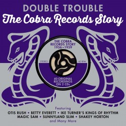 COBRA RECORDS STORY- (2CDS) Double Trouble!!