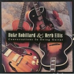 Robillard Duke / Herb Ellis- Conversations In Swing Guitar