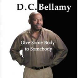 Bellamy D C- Give Some Body To Somebody
